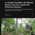 le fragile équilibre de Phnom Kulen, 24h journal